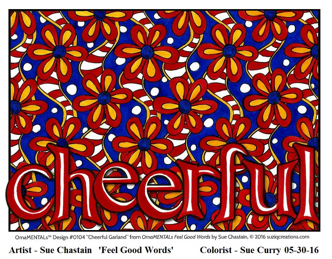 """Cheerful"" colored by Sue Curry"