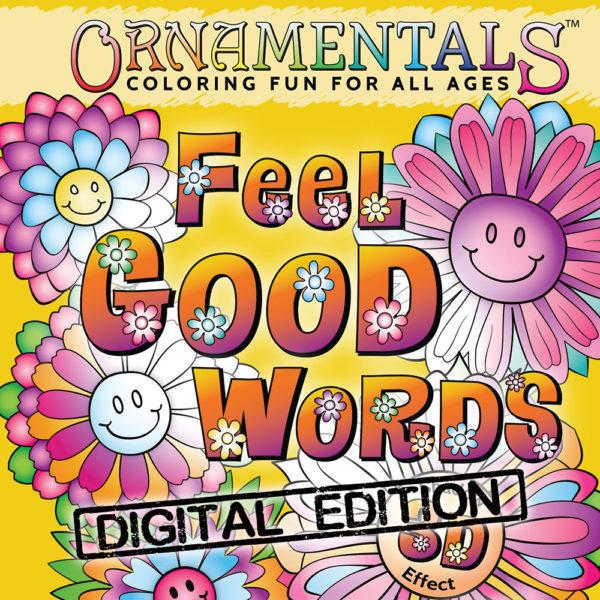 OrnaMENTALs Feel Good Words Digital Edition