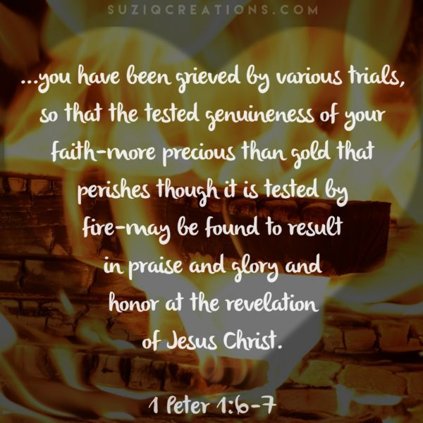 1 Peter 1:6-7 - Tested as Fire Scripture Art