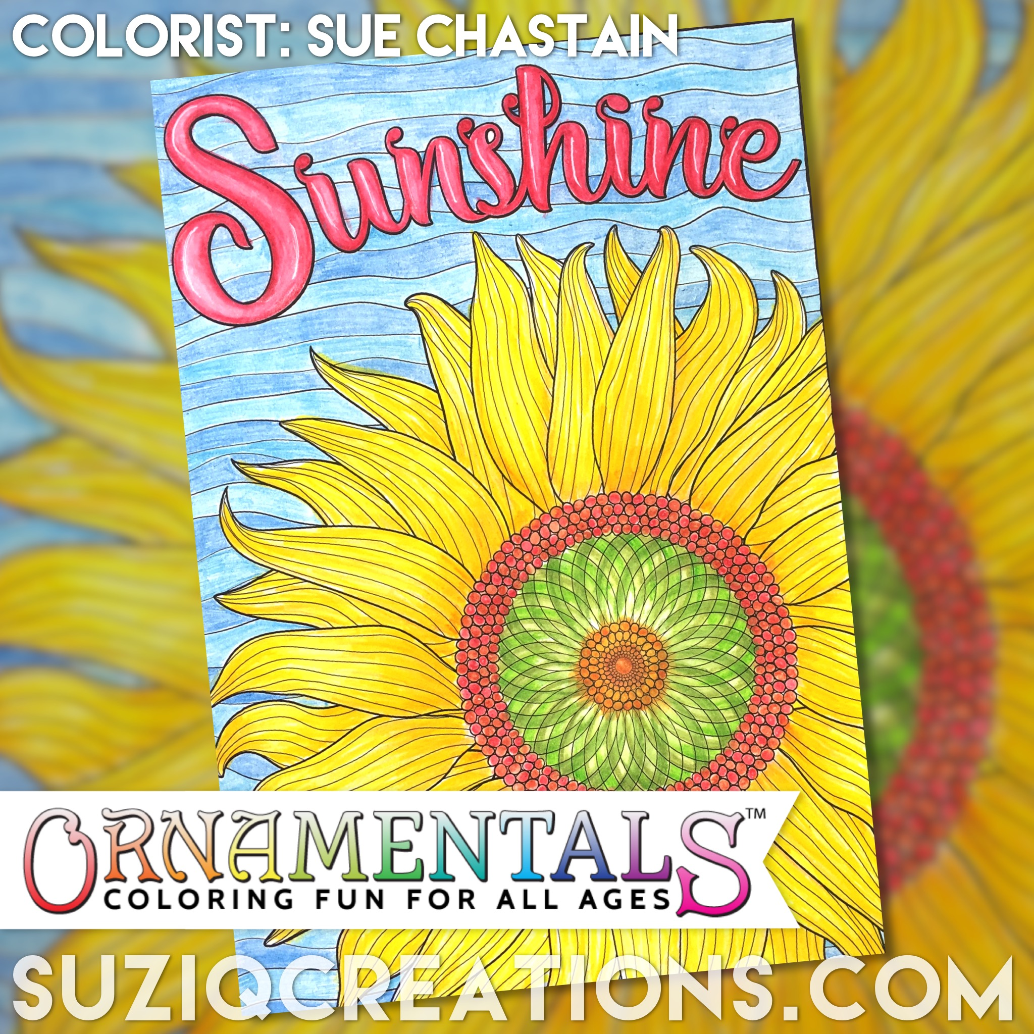 "Download this ""Sunshine"" page as a free sample from the portable coloring book ""Feel Good Words to-Go by Sue Chastain."