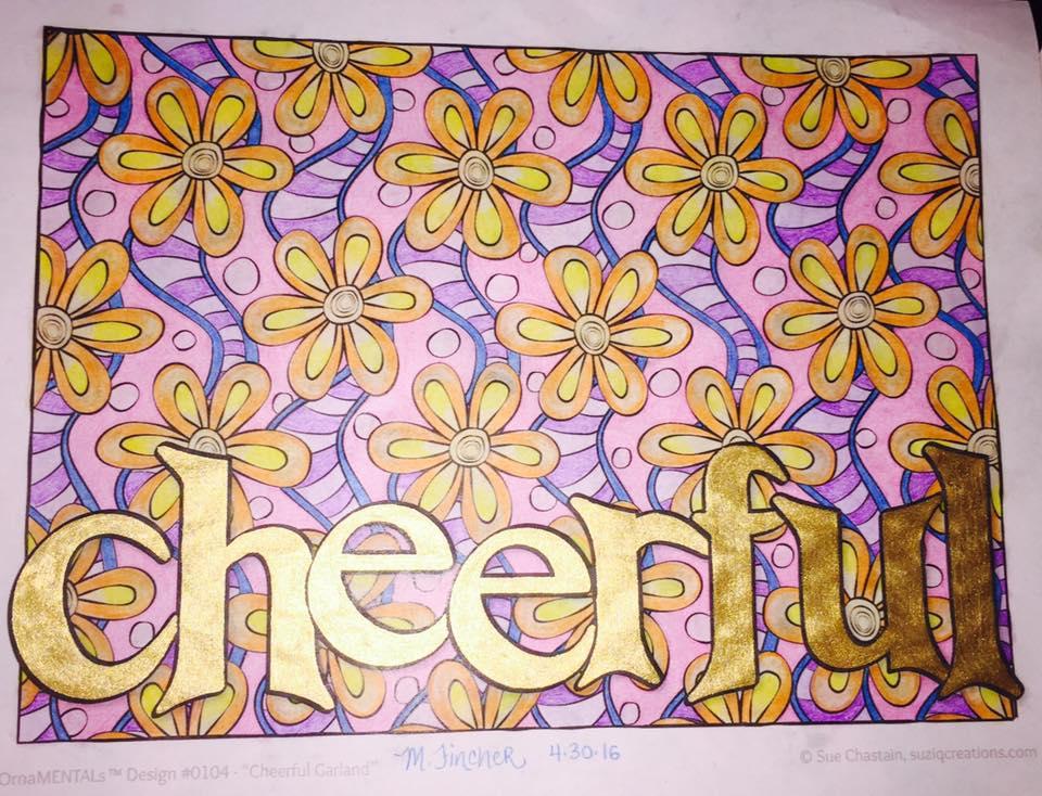 """Cheerful"" colored by Myranda Fincher"