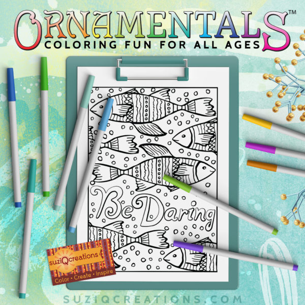 OrnaMENTALs Be Daring Coloring Page #0160