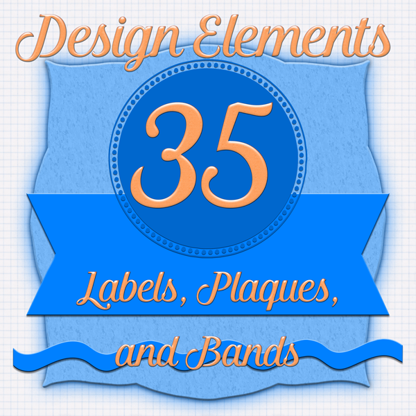 Design Elements: 35 Labels, Plaques, and Bands