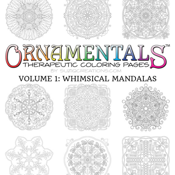 Designs from OrnaMENTALs™ Volume 1: Whimsical Mandalas (1 of 2)