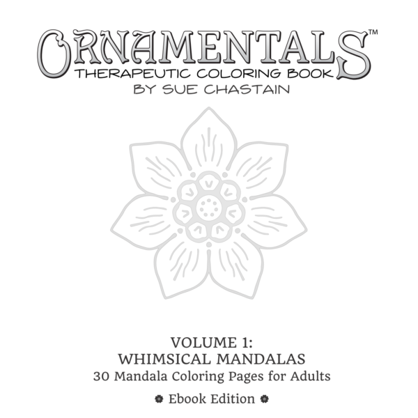 EBook Edition of OrnaMENTALs™ Volume 1: Whimsical Mandalas