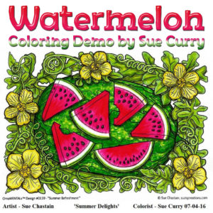 Sue Curry's Watermelon coloring demonstration.